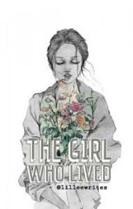 """The Girl Who Lived"" by Lee Danica"