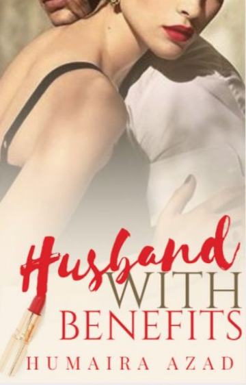 """Husband with Benefits"" by Humaira Azad"