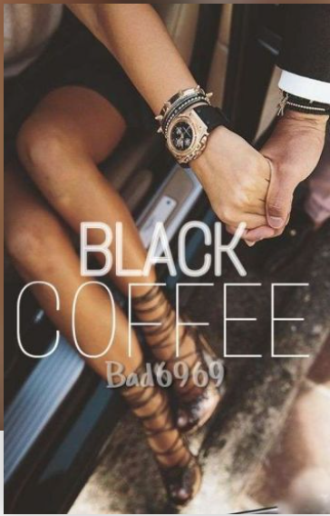 """Black Coffee"" by Nomairia"