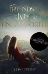 """Friends with the King of the Underworld"" by Love Penny"